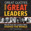 Great Quotes from Great Leaders Desk Calendar