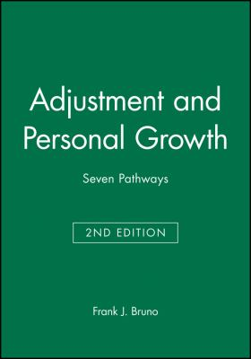Adjustment and Personal Growth: Seven Pathways
