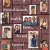 African-American Teenagers Guide to Personal Growth, Health, Safety, Sex, and Survival : A Parents and Teenagers Guide to Better Understanding