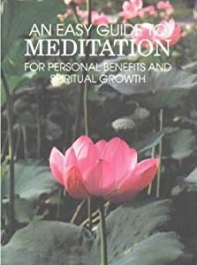 An Easy Guide to Meditation: For Personal Benefits and More Satisfying Spiritual Growth