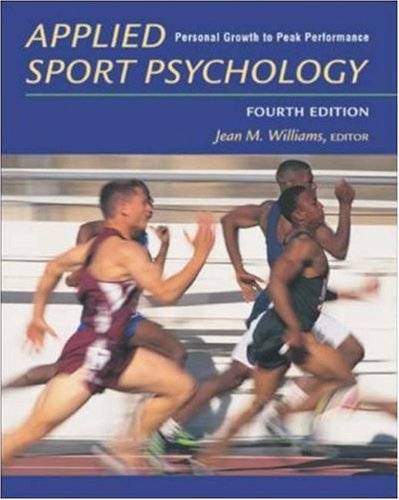 Applied Sport Psychology : Personal Growth to Peak Performance with PowerWeb