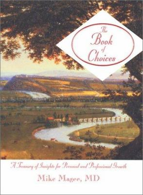 Book of Choices : A Treasury of Insights for Personal and Professional Growth
