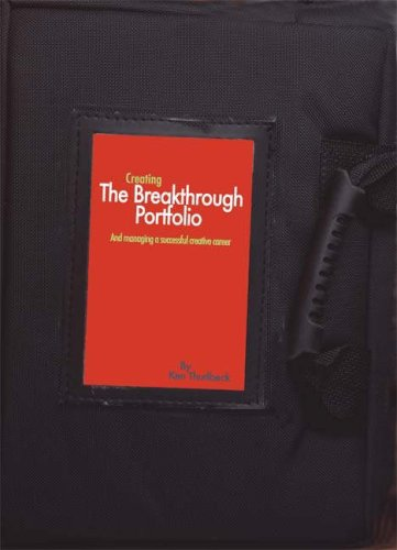 Creating the Breakthrough Portfolio: Strategies for Managing a Successful Career [With CDROM]