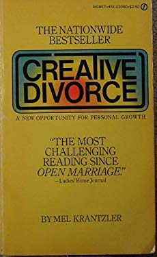 Creative Divorce: 2a New Opportunity for Personal Growth