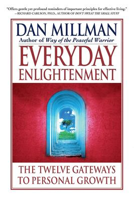 Everyday Enlightenment : The Twelve Gateways to Personal Growth