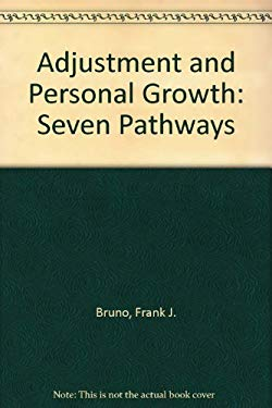 Human Adjustment and Personal Growth: Seven Pathways