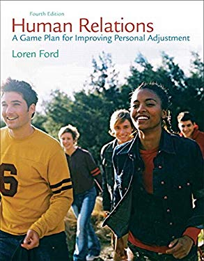 Human Relations : A Game Plan for Improving Personal Adjustment