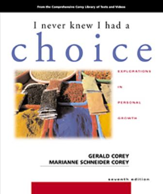 I Never Knew I Had A Choice: Explorations in Personal Growth (High School/Retail Version)