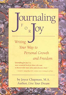 Journaling for Joy : Writing Your Way to Personal Growth and Freedom