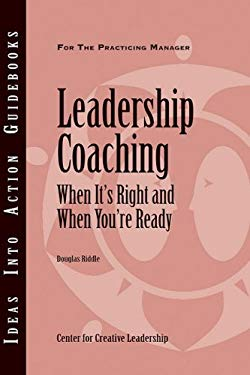 Leadership Coaching: When It's Right and When You're Ready