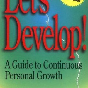 Let's Develop: A Guide to Continuous Personal Growth