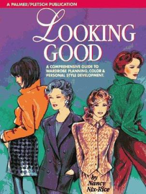 Looking Good: Wardrobe Planning and Personal Style Development