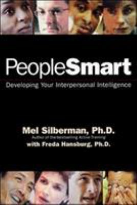 People Smart: Developing Your Interpersonal Intelligence