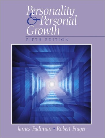 Personality and Personal Growth Personality and Personal Growth