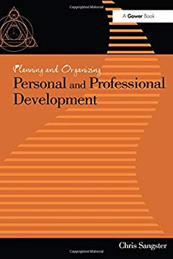 Planning and Organizing Personal and Professional Development