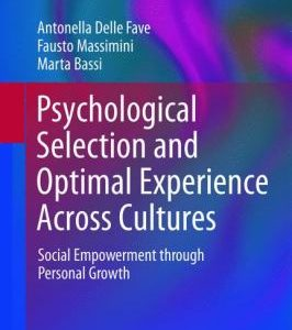 Psychological Selection and Optimal Experience Across Cultures: Social Empowerment Through Personal Growth