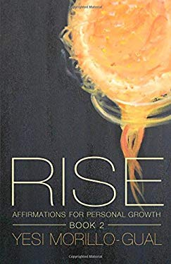 Rise: RISE: Affirmations for Personal Growth - Volume II (Book 2) (Volume 2)