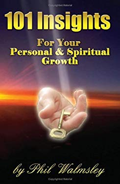 The 101 Insights: For Your Personal & Spirtual Growth