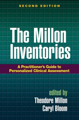 The Millon Inventories: A Practioner's Guide to Personalized Clinical Assessment