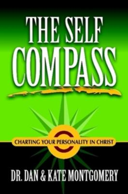 The Self Compass: Charting Your Personality in Christ