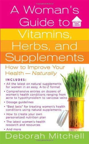 Woman's Guide to Vitamins, Herbs, and Supplements